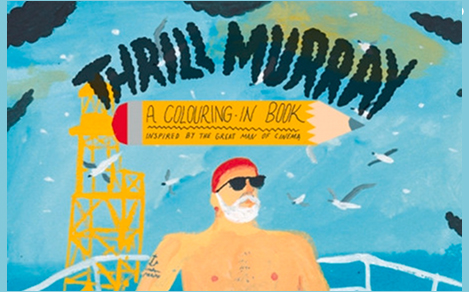 Coming soon: Bill Murray themed colouring book